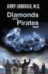 Diamonds and Pirates: A Novel