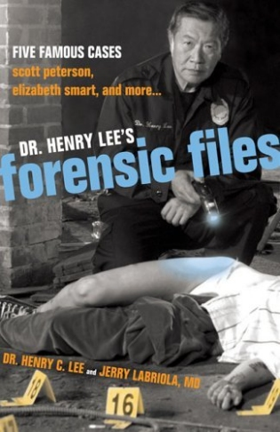 Dr. Henry Lee's Forensic Files: Five Famous Cases (Hardcover)