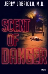 Scent of Danger: A Novel