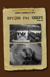 Spying for Keeps